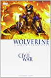 Guggenheim, Marc: Civil War: Wolverine