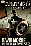 Morrell, David: Captain America: The Chosen