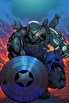 Cable & Deadpool Vol 5: Living Legends by…