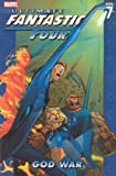 Carey, Mike: Ultimate Fantastic Four, Vol. 7: God War
