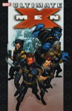 Ultimate X-Men: Ultimate Collection, Vol. 1…
