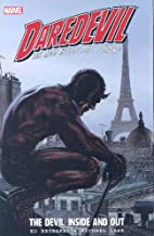Daredevil: The Devil, Inside and Out, Vol. 2…