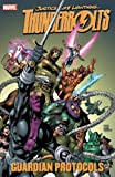 Nicieza, Fabian: Thunderbolts: Guardian Protocols (Graphic Novel Pb)