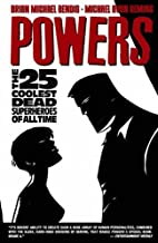 Powers Vol. 12: The 25 Coolest Dead…