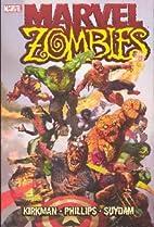 Marvel Zombies by Robert Kirkman