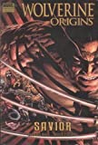 Way, Daniel: Wolverine: Origins, Vol. 2: Savior (v. 2)