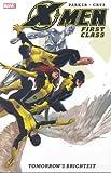 Jeff Parker: X-Men: First Class : Tomorrow's Brightest