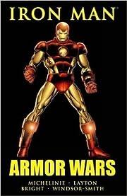 Iron Man: Armor Wars by David Michelinie