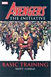 Dan Slott: Avengers: The Initiative, Vol. 1: Basic Training (v. 1)