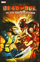 Deadpool vs. the Marvel Universe by Fabian…