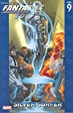 Mike Carey: Ultimate Fantastic Four Vol. 9: Silver Surfer