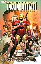 Iron Man Vol. 5: Haunted by Daniel Knauf