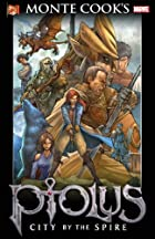 Monte Cook's Ptolus: City By The Spire TPB…