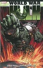 World War Hulk by Greg Pak