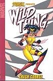 Hama, Larry: Spider-Girl Presents Wild Thing: Crash Course (Marvel Adventures Spider Girl Digest)