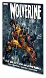 Guggenheim, Marc: Wolverine: The Death of Wolverine