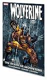 Guggenheim, Marc: Wolverine: The Death of Wolverine