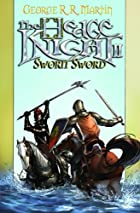 Hedge Knight II: Sworn Sword by George R. R.…