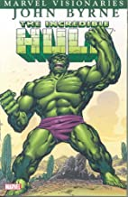 Incredible Hulk Visionaries: John Byrne by…
