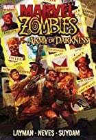 Marvel Zombies vs. Army of Darkness by John…