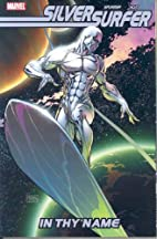 Silver Surfer: In Thy Name by Simon Spurrier