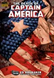 Brubaker, Ed: The Death of Captain America 1