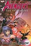 Dan Slott: Avengers: The Initiative, Vol. 2: Killed in Action (v. 2)