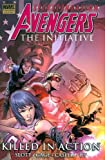 Slott, Dan: Avengers:The Initiative 2: Killed in Action Premiere