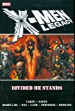 Mike Carey: X-Men Legacy Vol. 1: Divided He Stands (v. 1)
