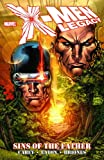 Mike Carey: X-Men: Legacy - Sins of the Father (X-Men (Marvel Paperback))