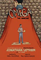 Omega: The Unknown by Jonathan Lethem
