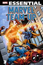 Essential Marvel Team-Up Volume 3 by Gerry…