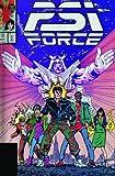 Perry, Steve: Psi-Force Classic - Volume 1 (Graphic Novel Pb) (v. 1)