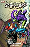 Wein, Len: Spider-Man: A New Goblin (Spider-Man (Graphic Novels))