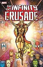The Infinity Crusade: Volume 1 by Jim…