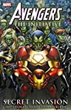 Slott, Dan: Avengers: The Initiative, Vol. 3: Secret Invasion