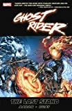 Jason Aaron: Ghost Rider, Vol. 2: The Last Stand