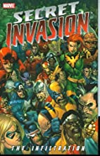 Secret Invasion: The Infiltration by Stan…