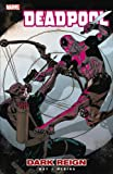 Way, Daniel: Deadpool, Vol. 2: Dark Reign