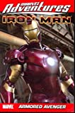 Van Lente, Fred: Marvel Adventures Iron Man: Armored Avenger (v. 4)