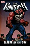 Dixon, Chuck: Punisher: Barbarian with a Gun (Punisher (Unnumbered))