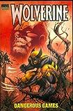 Hurwitz, Gregg: Wolverine: Dangerous Games