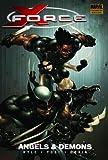 Craig Kyle: X-Force - Volume 1: Angels and Demons (v. 1)