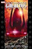 Warren Ellis: Ultimate Galactus Trilogy