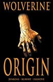 Paul Jenkins: Wolverine: Origin