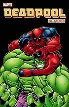 Deadpool Classic, Vol. 2 by Joe Kelly