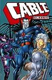 Nicieza, Fabian: Cable Classic - Volume 2