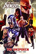 Mighty Avengers: The Unspoken by Dan Slott