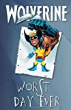 Barry Lyga: Wolverine: Worst Day Ever