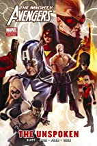The Mighty Avengers: The Unspoken by Dan…